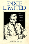 The Dixie Limited: Writers on William Faulkner and His Influence Cover Image