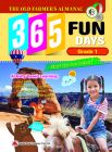 The Old Farmer's Almanac 365 Fun Days: Grade 1 - Activity Workbook for First Grade Students - Daily Activity Book, Coloring Book, Educational Workbook Cover Image