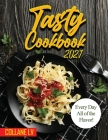 Tasty Cookbook 2021: Every Day All of the Flavor! Cover Image