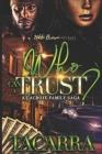 Who Can I Trust: A Lacroix Family Saga Cover Image