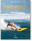 Bunker Spreckels: Surfing's Divine Prince of Decadence Cover Image