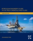 Petroleum Engineer's Guide to Oil Field Chemicals and Fluids Cover Image