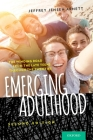Emerging Adulthood: The Winding Road from the Late Teens Through the Twenties Cover Image