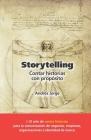 Storytelling: Cómo contar cualquier historia Cover Image