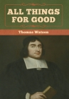 All Things for Good Cover Image