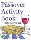 My Amazing Passover Activity Book Cover Image