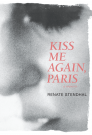 Kiss Me Again, Paris a Memoir Cover Image