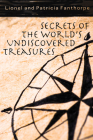 Secrets of the World's Undiscovered Treasures (Mysteries and Secrets #15) Cover Image