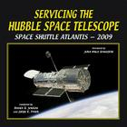 Servicing the Hubble Space Telescope: Space Shuttle Atlantis - 2009 Cover Image