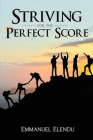 Striving for the Perfect Score Cover Image