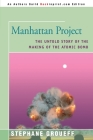 Manhattan Project: The Untold Story of the Making of the Atomic Bomb Cover Image