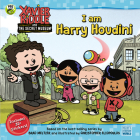 I Am Harry Houdini (Xavier Riddle and the Secret Museum) Cover Image