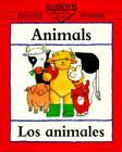 Animals/Los Animales (Bilingual First Books/English-Spanish) Cover Image