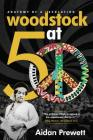 Woodstock at 50: Anatomy of a Revolution Cover Image