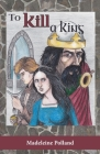 To Kill a King Cover Image