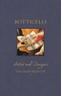 Botticelli: Artist and Designer (Renaissance Lives ) Cover Image