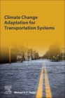 Climate Change Adaptation for Transportation Systems Cover Image