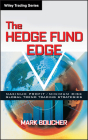 The Hedge Fund Edge: Maximum Profit/Minimum Risk Global Trend Trading Strategies (Wiley Trading #66) Cover Image