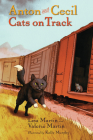 Anton and Cecil, Book 2: Cats on Track Cover Image