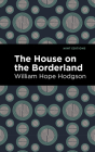 The House on the Borderland Cover Image