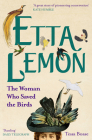 Etta Lemon: The Woman Who Saved the Birds Cover Image