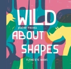Wild About Shapes Cover Image