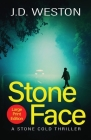 Stone Face: A British Action Crime Thriller Cover Image