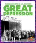 Great Depression (Turning Points in U.S. History) Cover Image