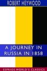 A Journey in Russia in 1858 (Esprios Classics) Cover Image