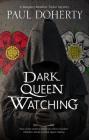 Dark Queen Watching Cover Image