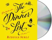 The Dinner List: A Novel Cover Image