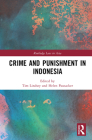 Crime and Punishment in Indonesia (Routledge Law in Asia) Cover Image