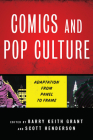 Comics and Pop Culture: Adaptation from Panel to Frame Cover Image