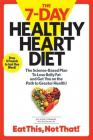 The  7-Day Healthy Heart Diet: The Science-Based Plan to Lose Belly Fat and Get You On the Path to Greater Health Cover Image