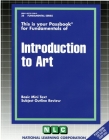 INTRODUCTION TO ART: Passbooks Study Guide (Fundamental Series) Cover Image