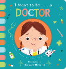 I Want to Be... a Doctor Cover Image