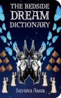 The Bedside Dream Dictionary Cover Image