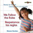 We Follow the Rules/Respetamos Las Reglas (Bookworms: Ready for School) Cover Image