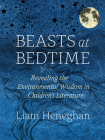 Beasts at Bedtime: Revealing the Environmental Wisdom in Children's Literature Cover Image