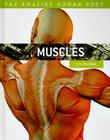 Muscles (Amazing Human Body) Cover Image