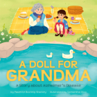 A Doll for Grandma: A Story about Alzheimer's Disease Cover Image