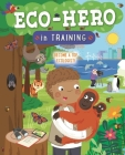 Eco Hero In Training: Become a top ecologist Cover Image