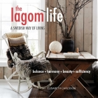 The Lagom Life: A Swedish way of living Cover Image