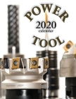 Power Tool 2020 Calendar Cover Image