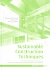 Sustainable Construction Techniques: From Structural Design to Interior Fit-Out: Assessing and Improving the Environmental Impact of Buildings (Detail Green Books) Cover Image
