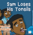 Sam Loses His Tonsils Cover Image