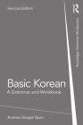 Basic Korean: A Grammar and Workbook (Grammar Workbooks) Cover Image