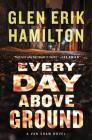 Every Day Above Ground: A Van Shaw Novel Cover Image