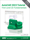 AutoCAD 2022 Tutorial First Level 2D Fundamentals Cover Image