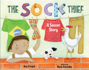 The Sock Thief: A Soccer Story Cover Image